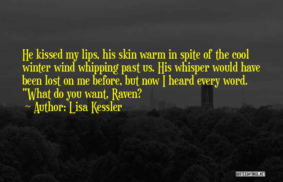 Wolf And Raven Quotes By Lisa Kessler