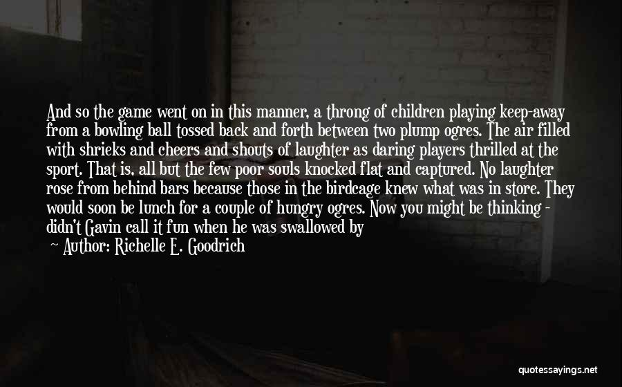 Wolf And Raven Quotes By Richelle E. Goodrich