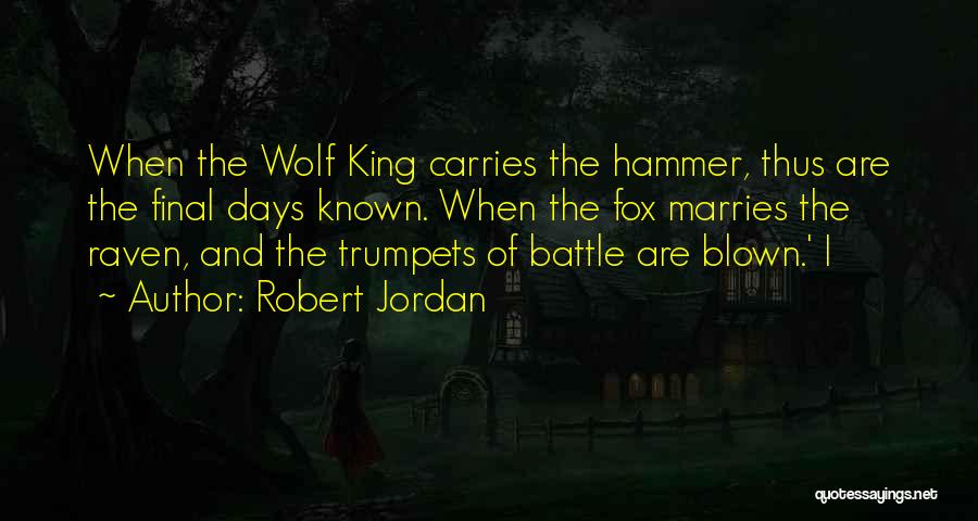 Wolf And Raven Quotes By Robert Jordan
