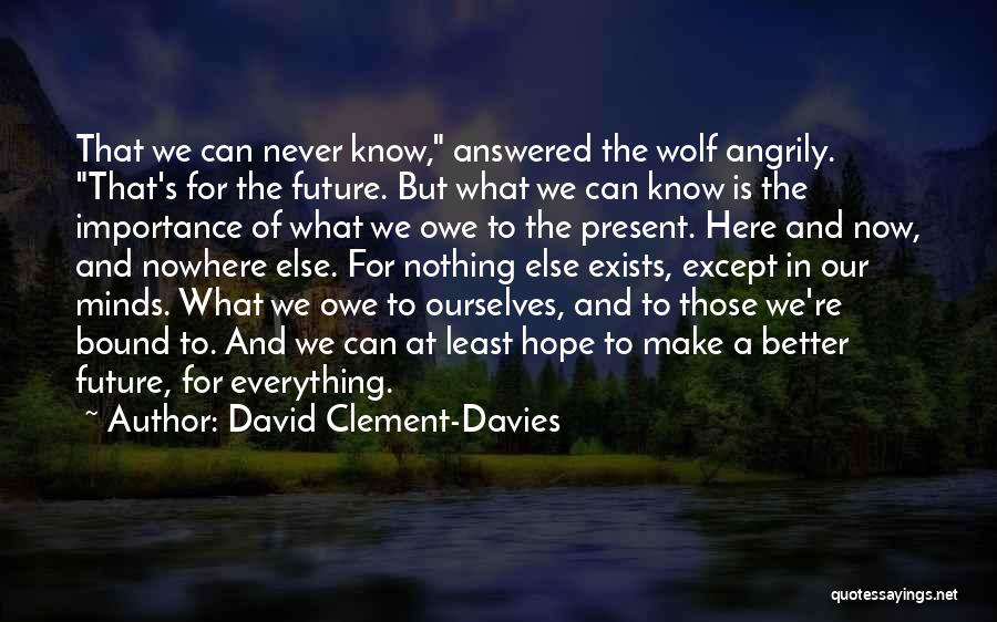 Wolf O'donnell Quotes By David Clement-Davies