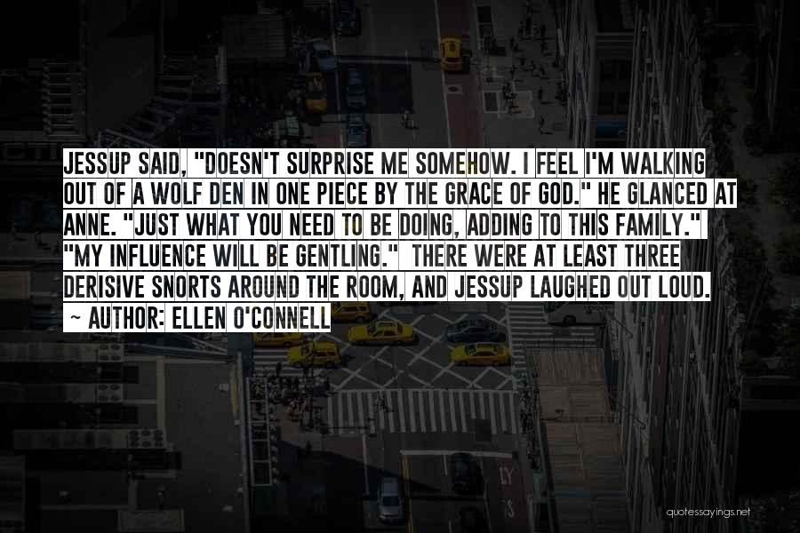 Wolf O'donnell Quotes By Ellen O'Connell