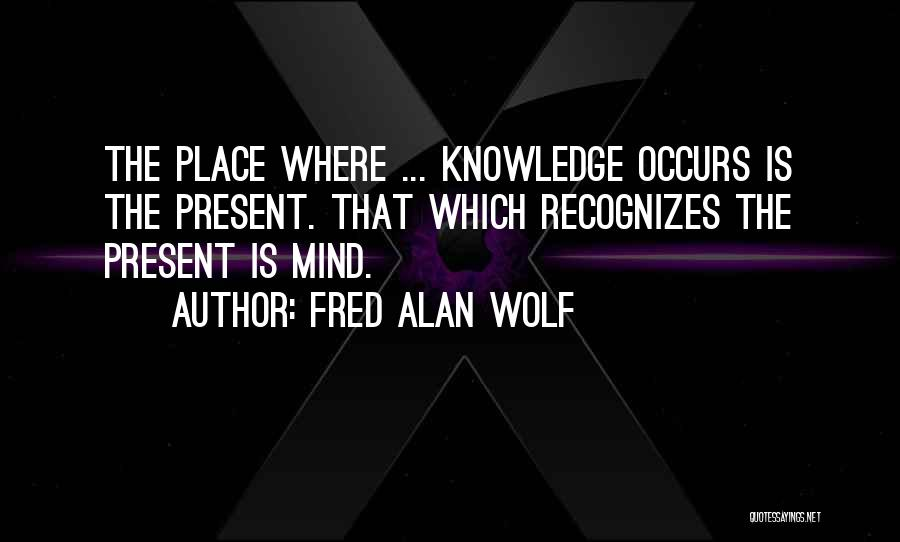 Wolf O'donnell Quotes By Fred Alan Wolf