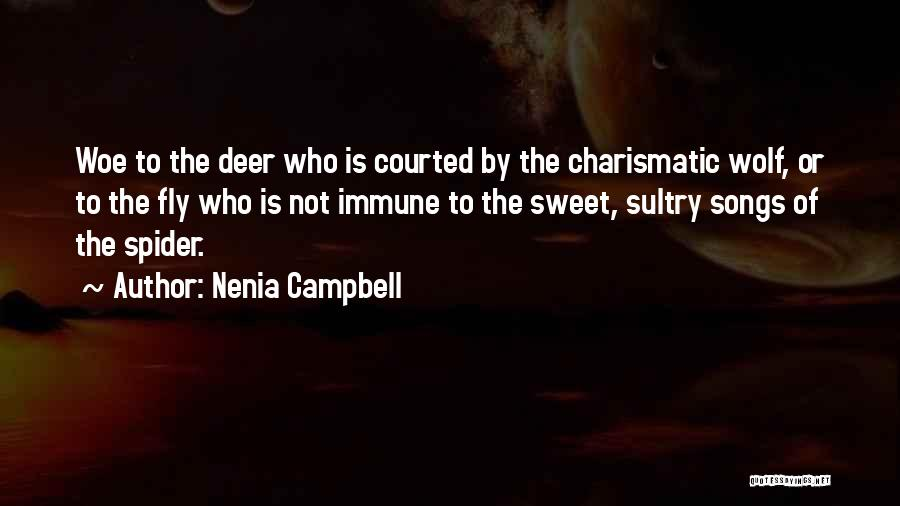 Wolf O'donnell Quotes By Nenia Campbell