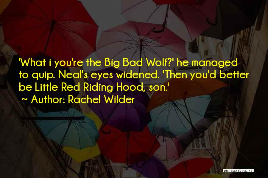 Wolf O'donnell Quotes By Rachel Wilder
