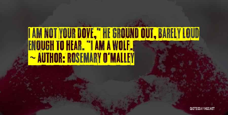 Wolf O'donnell Quotes By Rosemary O'Malley