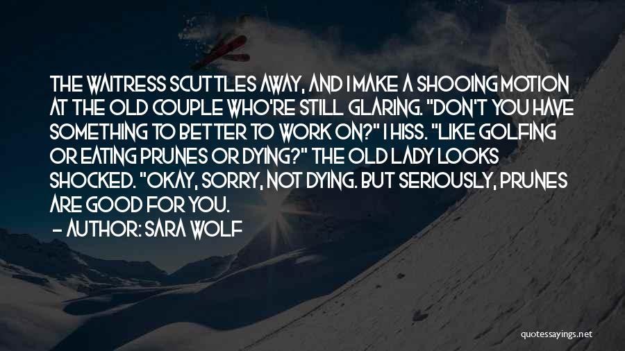 Wolf O'donnell Quotes By Sara Wolf