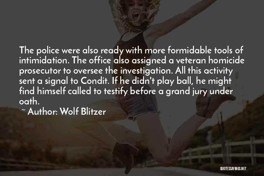 Wolf O'donnell Quotes By Wolf Blitzer