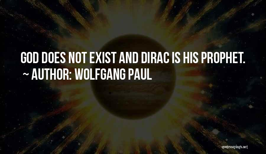 Wolfgang Paul Quotes 1381323