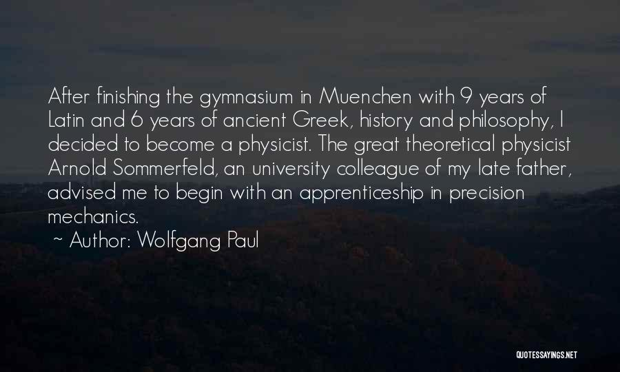 Wolfgang Paul Quotes 1622769