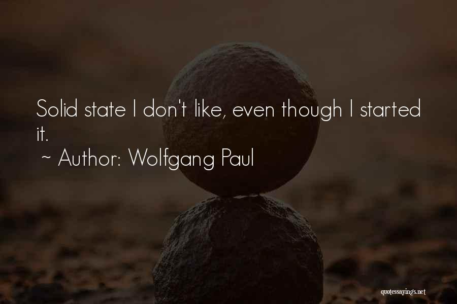 Wolfgang Paul Quotes 1816825