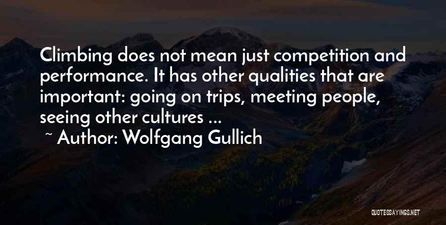 Wolfgang Quotes By Wolfgang Gullich