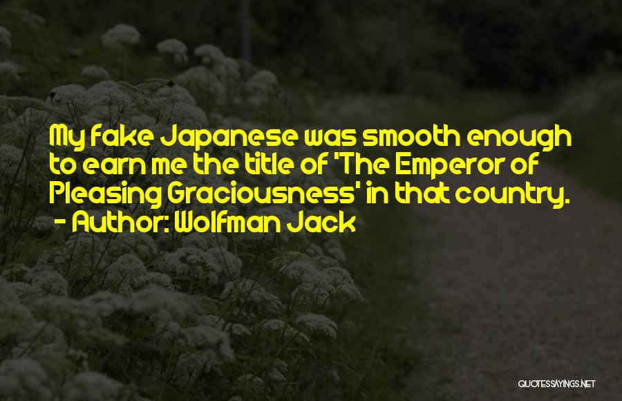 Wolfman Jack Quotes 1155771