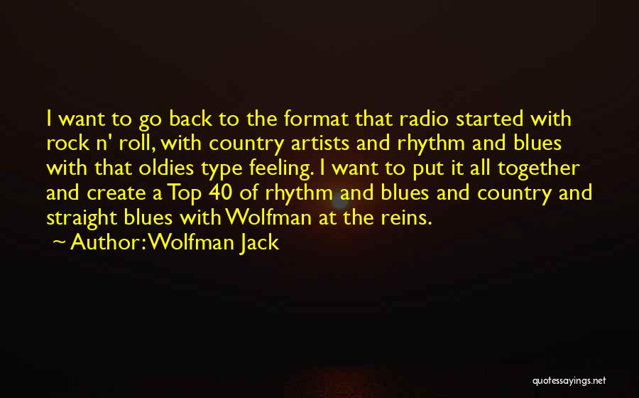 Wolfman Jack Quotes 2004267