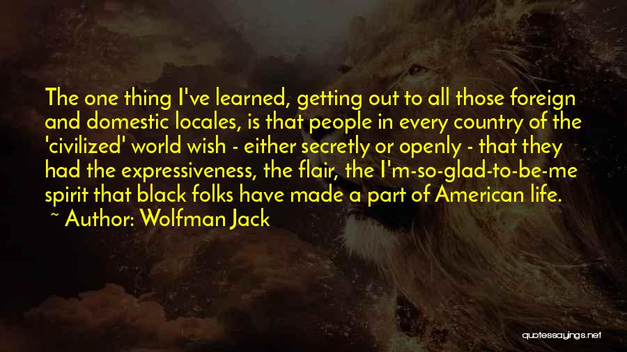 Wolfman Jack Quotes 551231