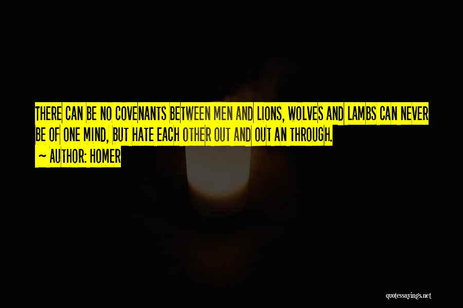 Wolves And Lions Quotes By Homer