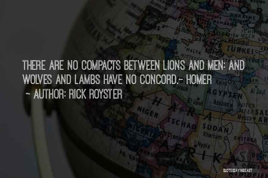 Wolves And Lions Quotes By Rick Royster