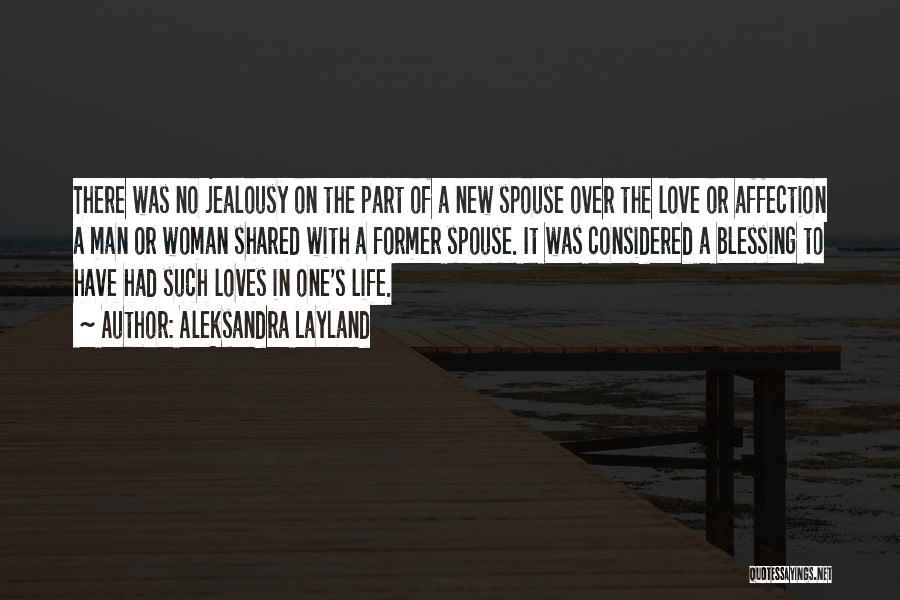Woman Love Man Quotes By Aleksandra Layland