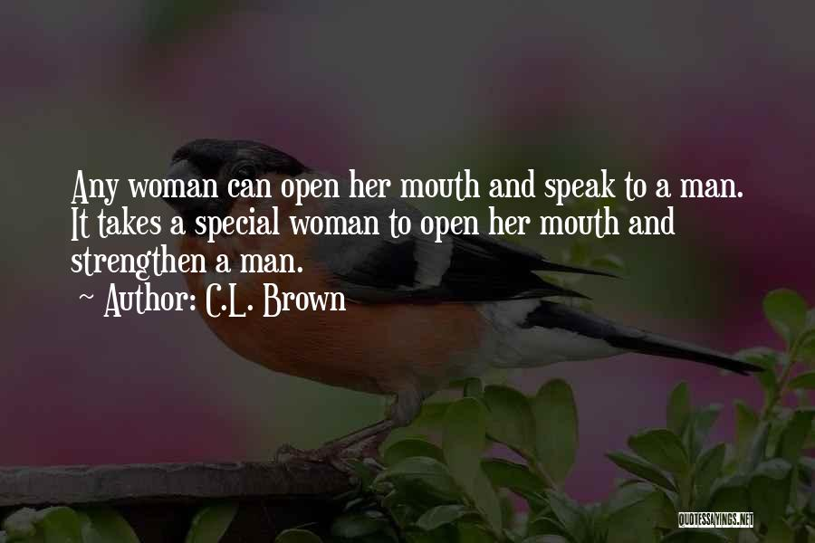 Woman Love Man Quotes By C.L. Brown