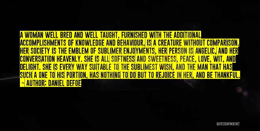 Woman Love Man Quotes By Daniel Defoe