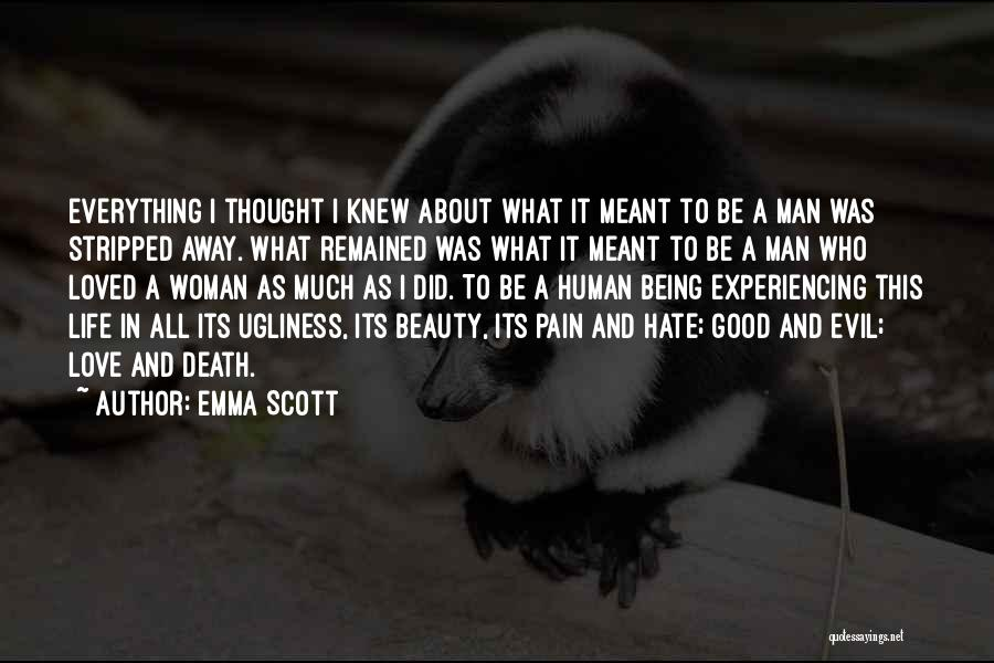 Woman Love Man Quotes By Emma Scott