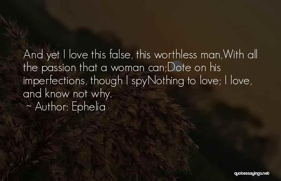 Woman Love Man Quotes By Ephelia