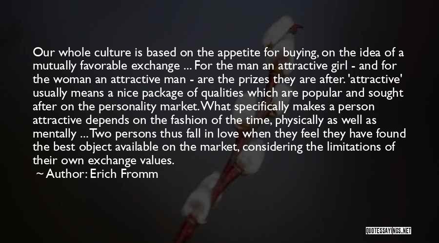 Woman Love Man Quotes By Erich Fromm