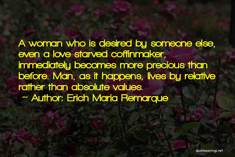 Woman Love Man Quotes By Erich Maria Remarque