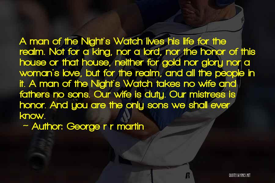 Woman Love Man Quotes By George R R Martin
