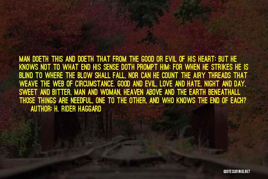 Woman Love Man Quotes By H. Rider Haggard