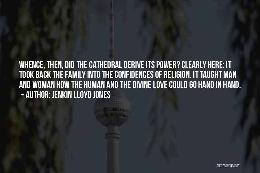 Woman Love Man Quotes By Jenkin Lloyd Jones
