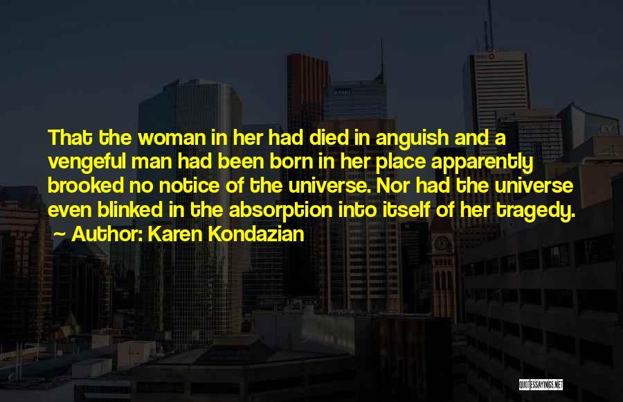 Woman Love Man Quotes By Karen Kondazian