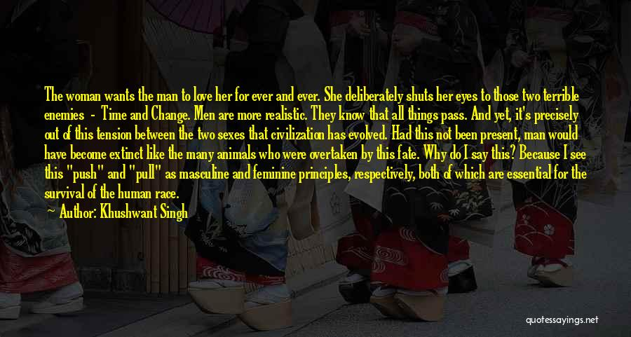 Woman Love Man Quotes By Khushwant Singh