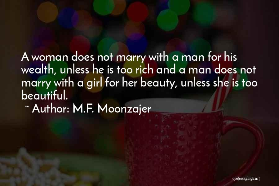 Woman Love Man Quotes By M.F. Moonzajer