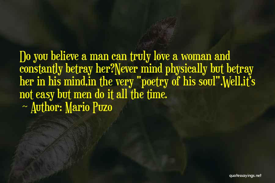 Woman Love Man Quotes By Mario Puzo