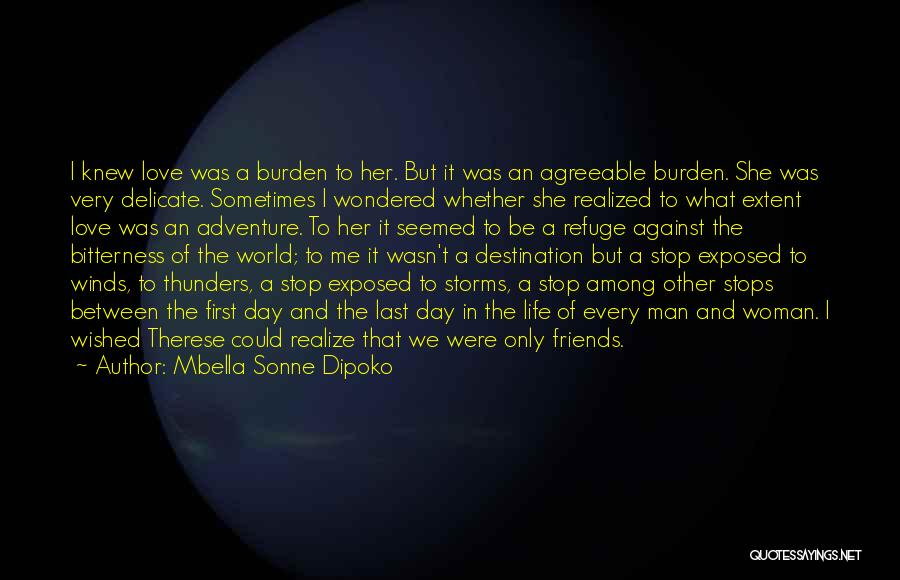 Woman Love Man Quotes By Mbella Sonne Dipoko
