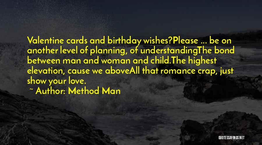 Woman Love Man Quotes By Method Man
