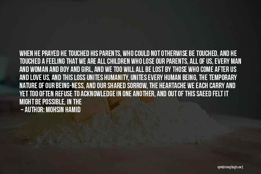 Woman Love Man Quotes By Mohsin Hamid