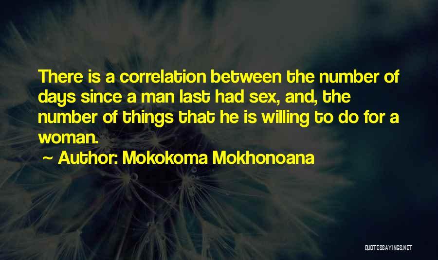 Woman Love Man Quotes By Mokokoma Mokhonoana