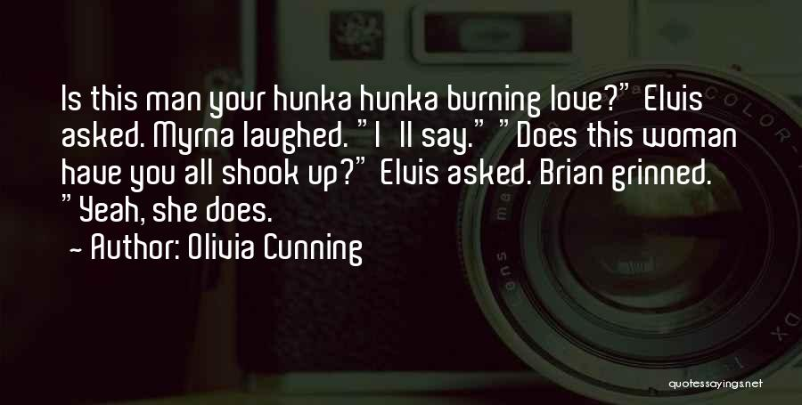 Woman Love Man Quotes By Olivia Cunning