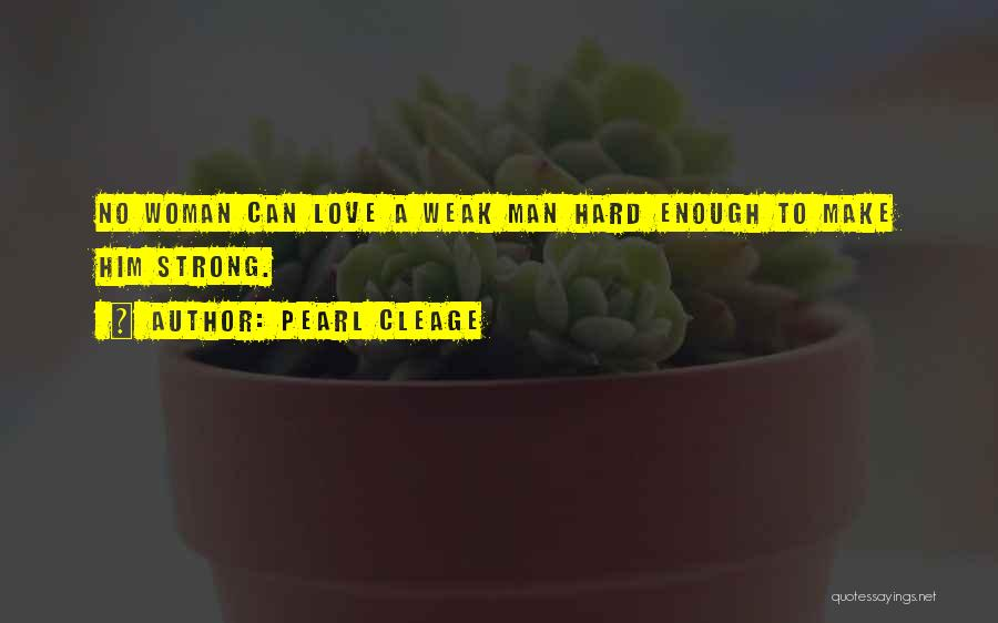 Woman Love Man Quotes By Pearl Cleage