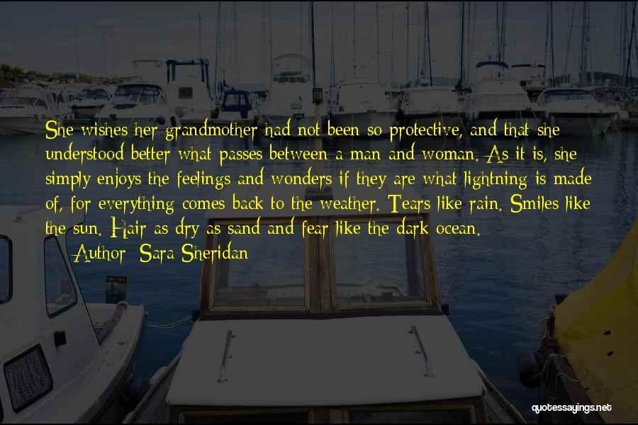 Woman Love Man Quotes By Sara Sheridan