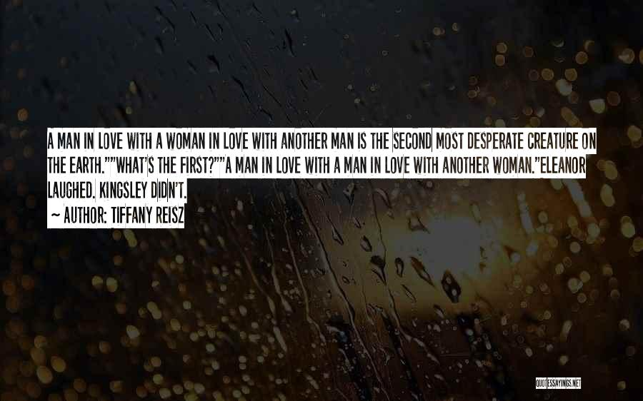Woman Love Man Quotes By Tiffany Reisz
