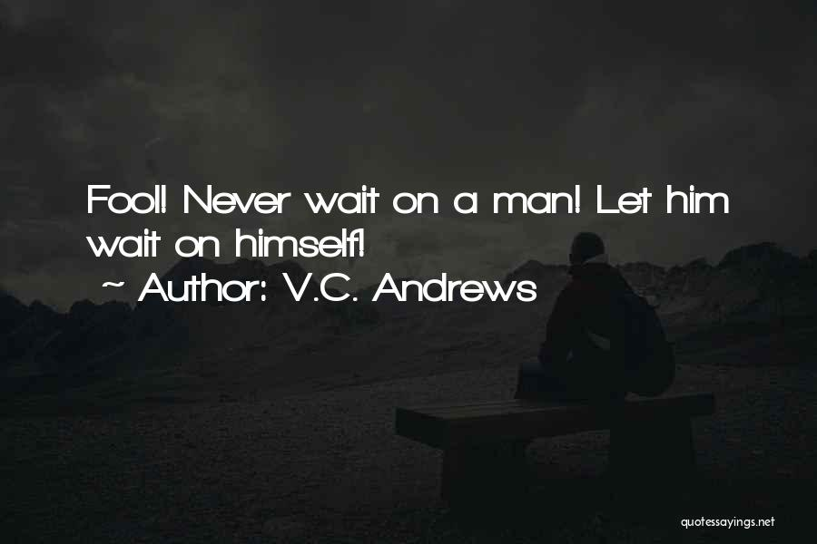 Woman Love Man Quotes By V.C. Andrews