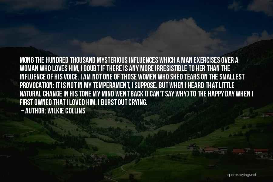 Woman Love Man Quotes By Wilkie Collins