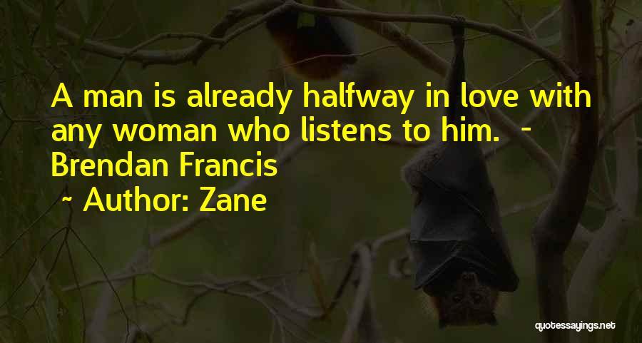 Woman Love Man Quotes By Zane