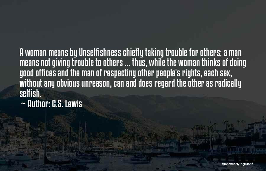 Woman Respecting Man Quotes By C.S. Lewis