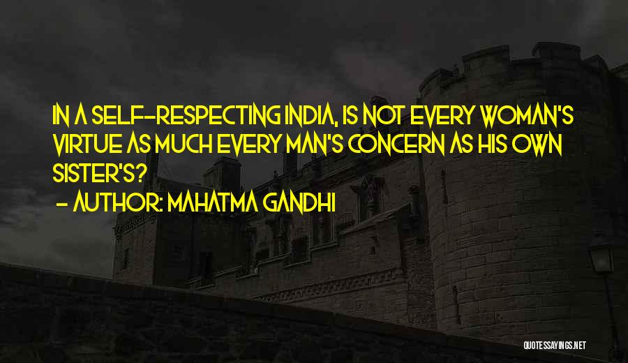 Woman Respecting Man Quotes By Mahatma Gandhi