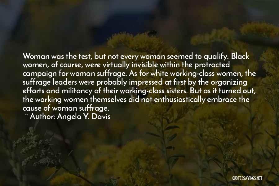Woman Suffrage Quotes By Angela Y. Davis