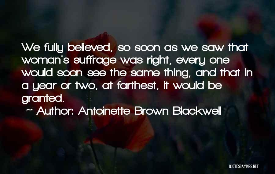 Woman Suffrage Quotes By Antoinette Brown Blackwell