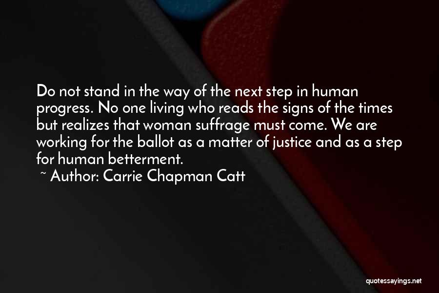 Woman Suffrage Quotes By Carrie Chapman Catt